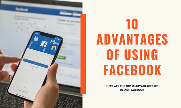 Advantages of using Facebook