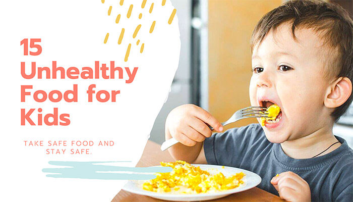 Unhealthy foods for kids